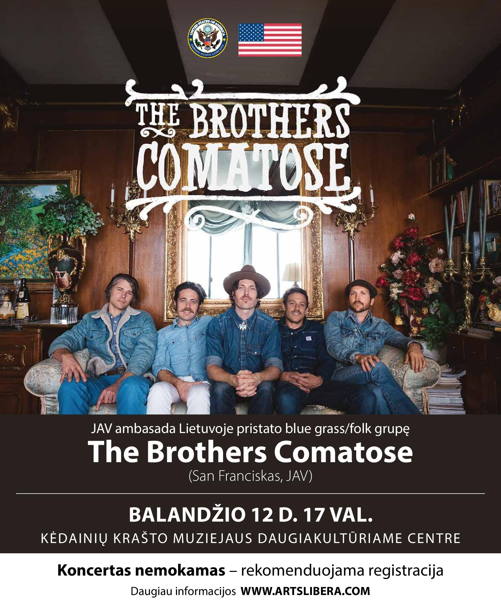 "Koncertas ""The Brothers Comatose"""